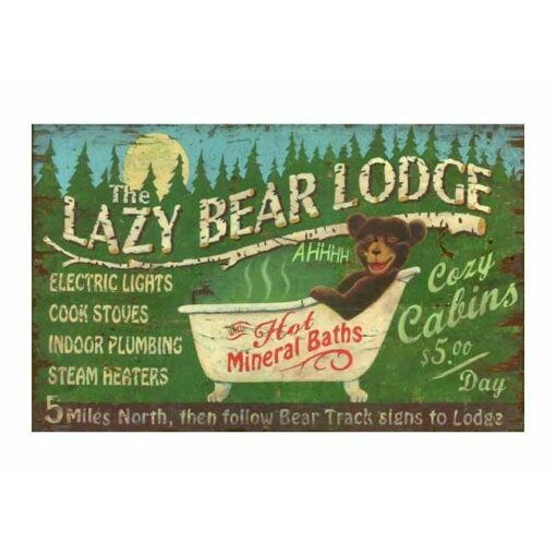 Custom Lazy Bear Vintage Sign