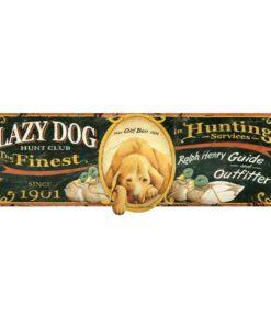 Lazy Dog custom vintage sign