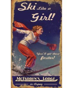 Ski Like a Girl Vintage Ski Sign Custom